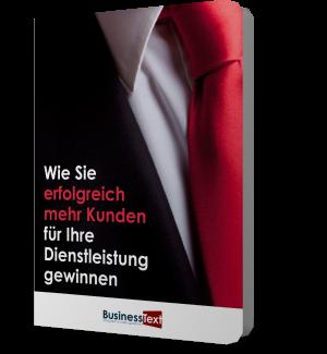 """Praxis-Handbuch """"Wie Sie erfolgreich mehr Kunden für Ihre Dienstleistung gewinnen"""""""