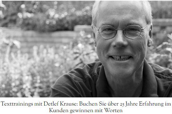 Texttrainings mit Detlef Krause: Buchen Sie über 25 Jahre Erfahrung im Kunden gewinnen mit Worten