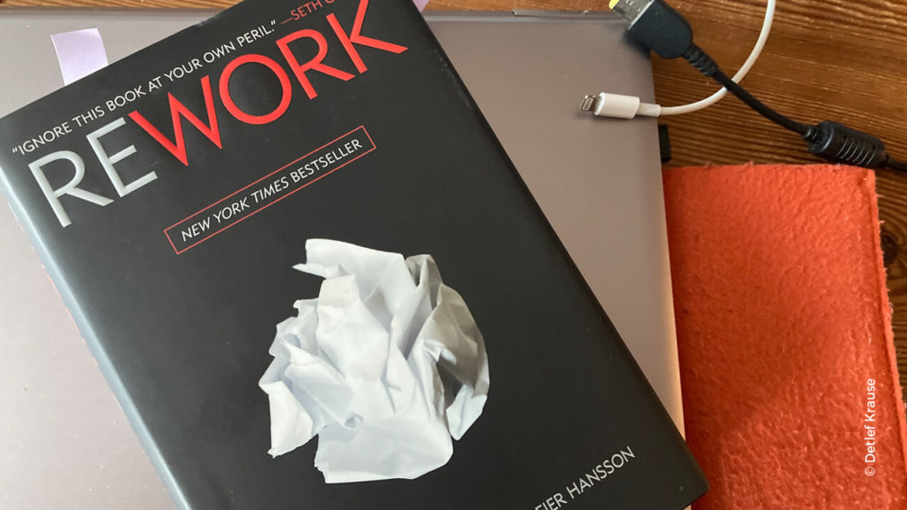 Buchtipp: ReWork: Change the Way You Work Forever