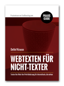 Texten fürs Web: Webtexten für Nicht-Texter