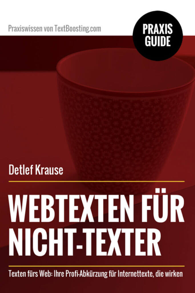 PraxisGuide: Webtexten für Nicht-Texter