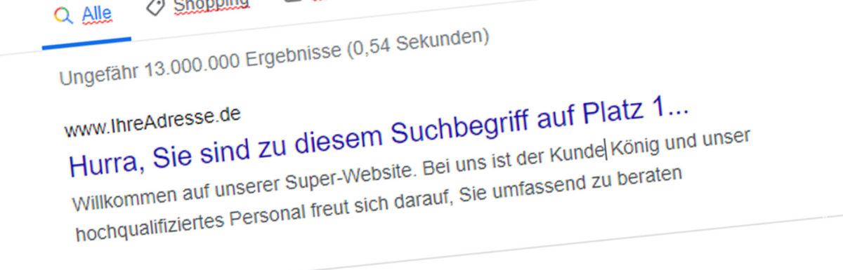 Website optimieren: Würde Ihnen Platz 1 bei Google wirklich mehr Kunden bringen?
