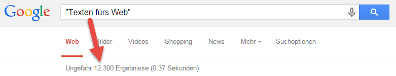 Ergebnisse: Texten fürs Web exakte Google-Suche