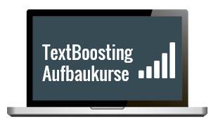 TextBoosting Aufbaukurse