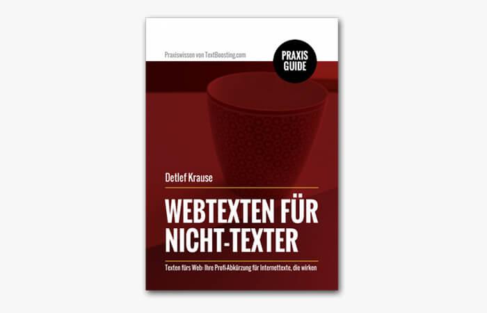Praxisguide/Textanleitung: Webtexten für Nicht-Texter