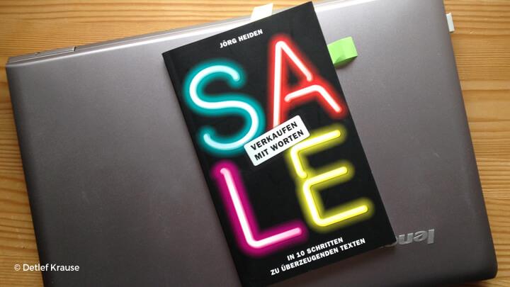 """""""Sale – Verkaufen mit Worten"""" von Jörg Heiden"""