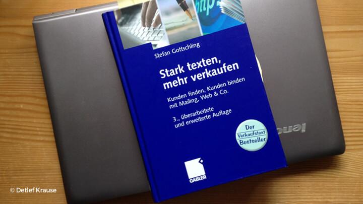 """""""Stark texten, mehr verkaufen"""" von Stefan Gottschling"""