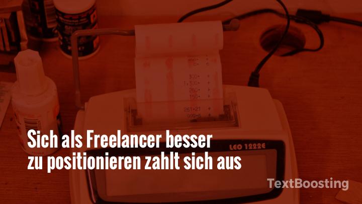 Sich als Freelancer besser zu positionieren zahlt sich aus