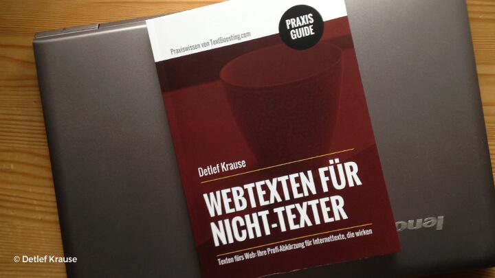 """""""Webtexten für Nicht-Texter"""" von Detlef Krause"""